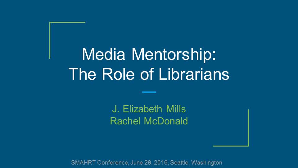 Media Mentorship- The Role of Librarians